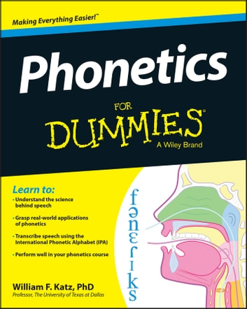Phonetics for dummies ebook by william f katz 9781118505090 phonetics for dummies ebook by william f katz fandeluxe Images