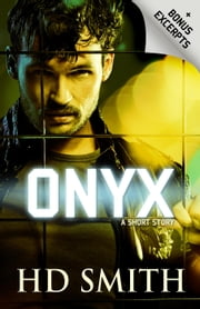 Onyx: A Short Story ebook by HD Smith