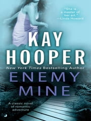 Enemy Mine ebook by Kay Hooper