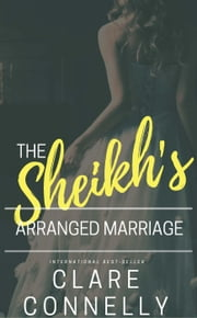 The Sheikh's Arranged Marriage ebook by Clare Connelly