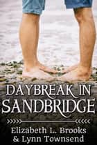 Daybreak in Sandbridge ebook by