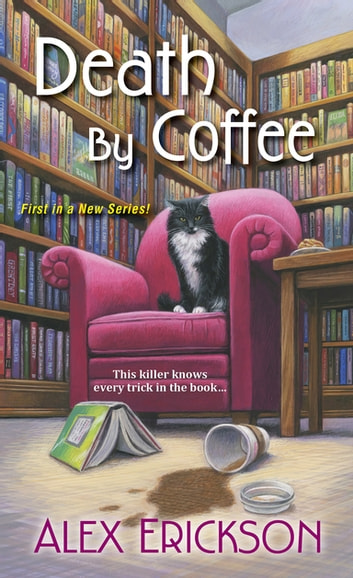 Death by Coffee ebook by Alex Erickson