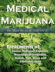 Medical Marijuana ebook by Dr. Mark Sircus