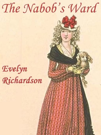 The Nabob's Ward ebook by Evelyn Richardson