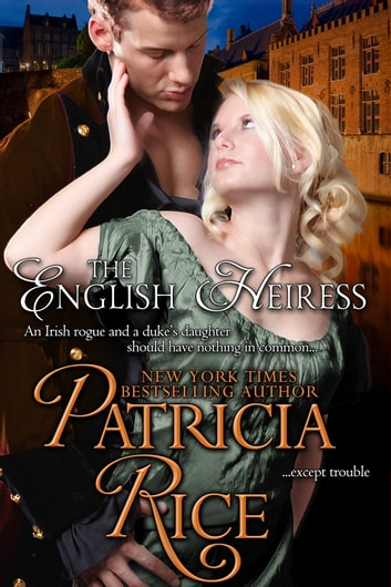 The English Heiress ebook by Patricia Rice