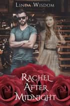 Rachel After Midnight ebook by Linda Wisdom