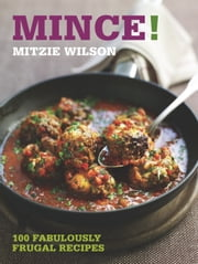 Mince! ebook by Mitzie Wilson