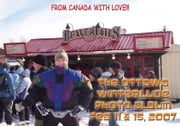 The Ottawa Winterlude Festival Photo Album - Feb 11 & 15, 2007 (English eBook) ebook by Vinette, Arnold D