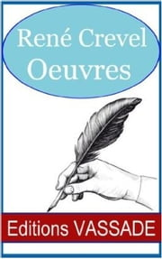 Oeuvres de René Crevel ebook by René Crevel