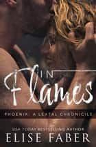 In Flames ebook by Elise Faber