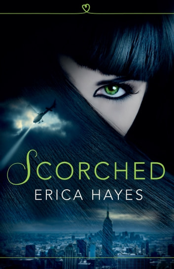 Scorched (The Sapphire City Chronicles, Book 1) ebook by Erica Hayes