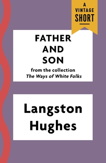 Father and Son eBook by Langston Hughes