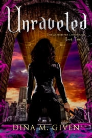 Unraveled ebook by Dina Given