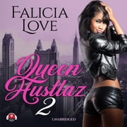 Queen Hustlaz, Part 2 audiobook by Falicia Love