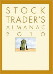 Stock Trader's Almanac 2010 ebook by Yale Hirsch,Hirsch