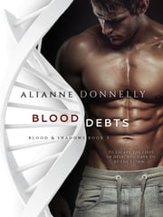 Blood Debts ebook by Alianne Donnelly