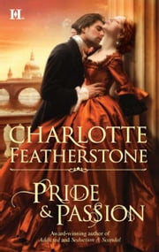 Pride & Passion ebook by Charlotte Featherstone