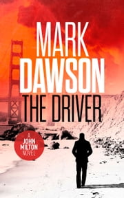 The Driver ebook by Mark Dawson