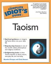 The Complete Idiot's Guide to Taoism ebook by Brandon Toropov,Chadwick Hansen