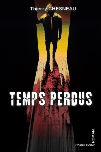 Temps perdus - Roman eBook by CHESNEAU