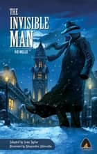 The Invisible Man eBook by Anil CK, Bhupendra Ahluwalia, HG Wells,...