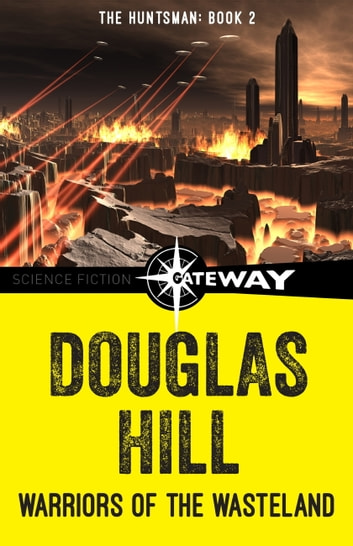 Warriors of the Wasteland ebook by Douglas Hill