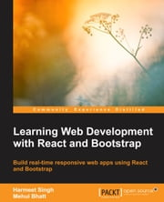 Learning Web Development with React and Bootstrap ebook by Harmeet Singh,Mehul Bhatt