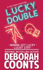 Lucky Double - A Two-Book Lucky Bundle ebook by Deborah Coonts
