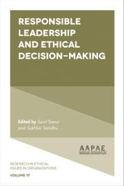 Responsible Leadership and Ethical Decision-Making ebook by Sunil Savur, Sukhbir Sandhu