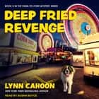 Deep Fried Revenge audiobook by Lynn Cahoon