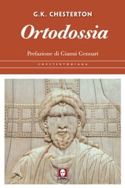 Ortodossia ebook by Gilbert Keith Chesterton, Gianni Gennari, Raffaella Asni