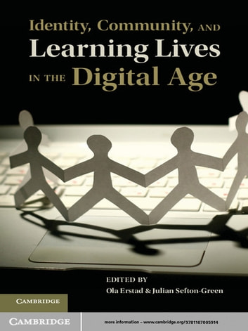 Identity community and learning lives in the digital age ebook by identity community and learning lives in the digital age ebook by fandeluxe Image collections
