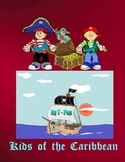 Kids of the Caribbean ebook by T-Pop