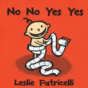No No Yes Yes ebook by Leslie Patricelli,Leslie Patricelli
