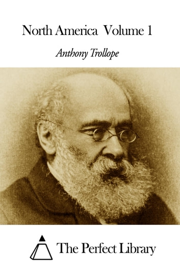 North America Volume 1 ebook by Anthony Trollope