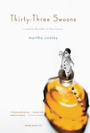 Thirty-three Swoons - A Novel ebook by Martha Cooley