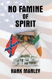 No Famine of Spirit ebook by Hank Manley
