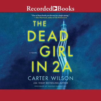 The Dead Girl in 2A audiobook by Carter Wilson