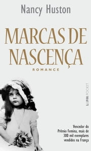 Marcas de Nascença ebook de Nancy Huston, Ilana Heineberg
