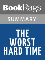 The Worst Hard Time by Timothy Egan l Summary & Study Guide ebook by BookRags