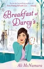 Breakfast At Darcy's ebook by Ali McNamara