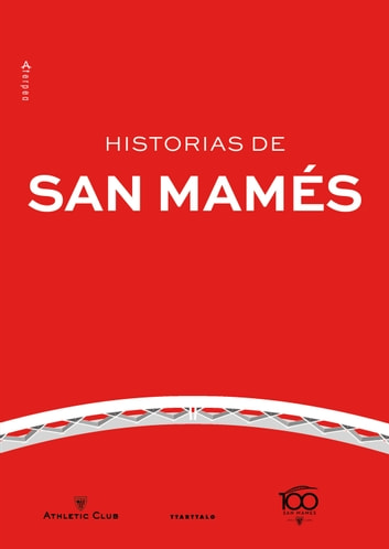 Historias de San Mamés ebook by AA.VV.