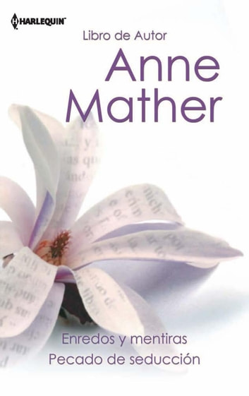 Enredos y mentiras - Pecado de seducción ebook by Anne Mather