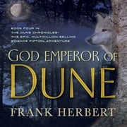 God Emperor of Dune - Book Four in the Dune Chronicles audiobook by Frank Herbert