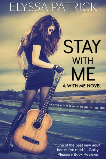 Stay With Me (With Me Book 1) ebook by Elyssa Patrick