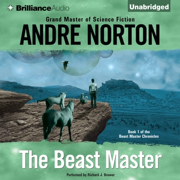Beast Master, The audiobook by Andre Norton