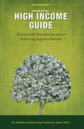 Aftershock's High Income Guide: Discover the Powerful Secrets to Achieving Superior Returns ebook by Andrew Packer