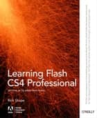 Learning Flash CS4 Professional ebook by Rich Shupe