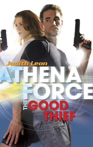 The Good Thief (Mills & Boon Silhouette) ebook by Judith Leon