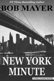 New York Minute ebook by Bob Mayer
